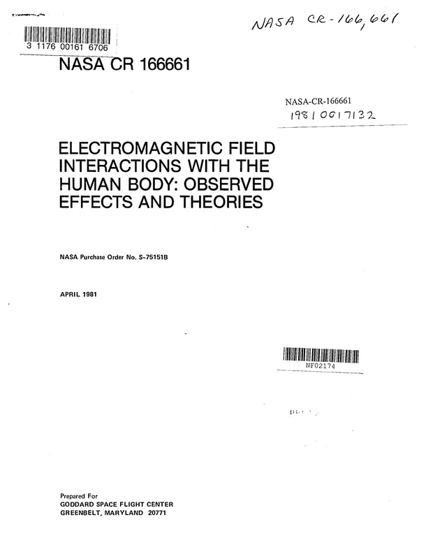 NASA Electromagnetic Field Interactions With the Human Body:  Observed Effects and Theories