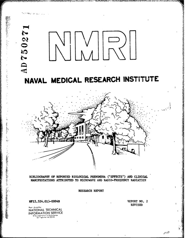 Naval Medical Research Institute Bibliography of Reported Biological Phenomena Effects and Clinical Manifestations Attributed to Microwave and Radio Frequency Radiation
