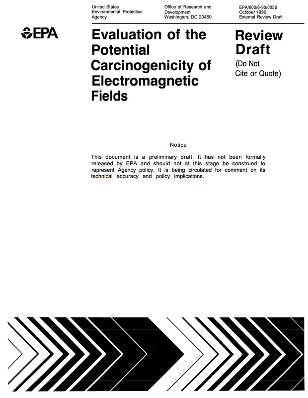 EPA Evaluation of the Potential Carcingenicity of Electromagnetic Fields